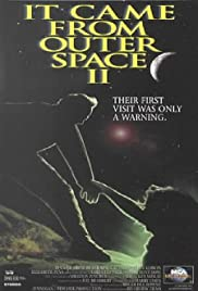 It Came from Outer Space II (1996)