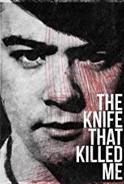The Knife That Killed Me (2014)