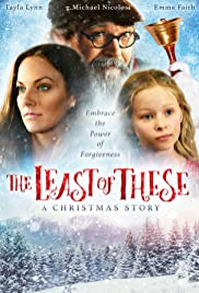 The Least of These: A Christmas Story (2018)