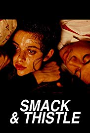 Smack and Thistle (1991)