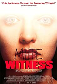 Watch Full Movie :Mute Witness (1995)