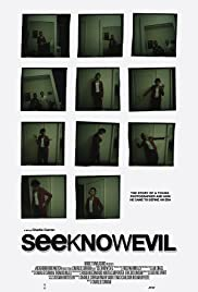 Watch Full Movie :See Know Evil (2018)