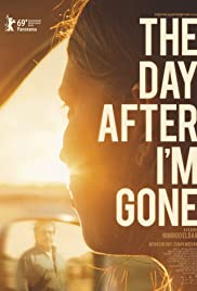 The Day After Im Gone (2019)