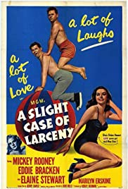 A Slight Case of Larceny (1953)