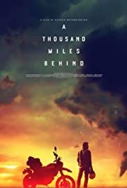 A Thousand Miles Behind (2018)