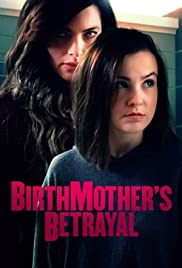 Birthmothers Betrayal (2020)