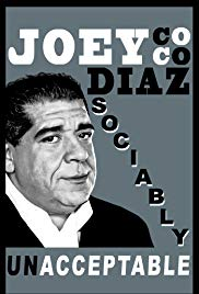 Joey Diaz: Sociably Unacceptable (2016)