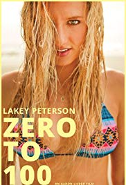 Lakey Peterson: Zero to 100 (2013)