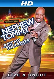 Nephew Tommy: Just My Thoughts (2011)