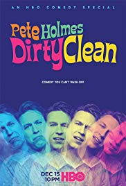 Pete Holmes: Dirty Clean (2018)