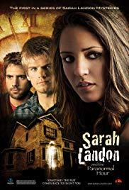 Sarah Landon and the Paranormal Hour (2007)