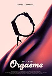 1 Billion Orgasms (2018)