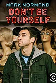 Amy Schumer Presents Mark Normand: Dont Be Yourself (2017)