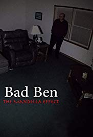 Bad Ben  The Mandela Effect (2018)