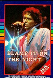 Blame It on the Night (1984)