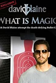 David Blaine: What Is Magic? (2010)