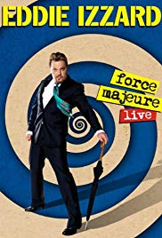 Eddie Izzard: Force Majeure Live (2013)