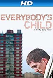 Everybodys Child (2014)