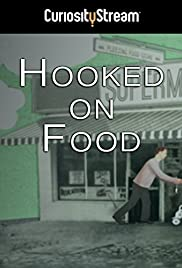 Hooked on Food (2012)