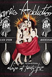 Janes Addiction Ritual De Lo Habitual Alive at Twenty Five (2017)