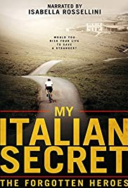My Italian Secret: The Forgotten Heroes (2014)