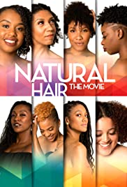 Natural Hair the Movie (2018)