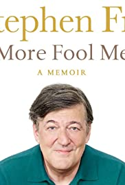 Stephen Fry Live: More Fool Me (2014)