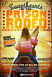 Sweethearts of the Prison Rodeo (2009)
