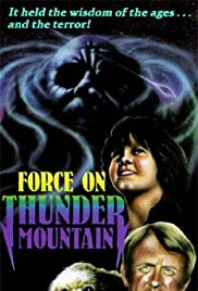The Force on Thunder Mountain (1978)
