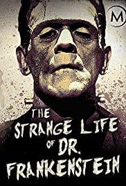 The Strange Life of Dr. Frankenstein (2018)