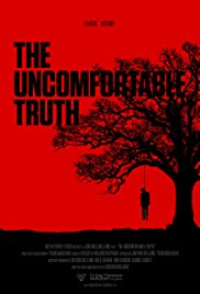 The Uncomfortable Truth (2017)