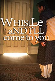 Whistle and Ill Come to You (2010)