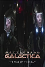 Battlestar Galactica: The Face of the Enemy (2008 )