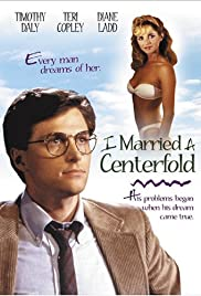 I Married a Centerfold (1984)