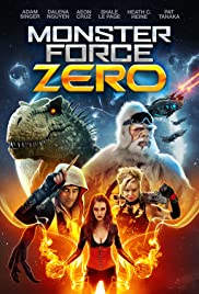 Monster Force Zero (2017)