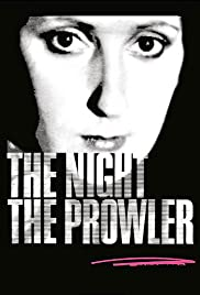 The Night, the Prowler (1978)