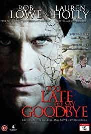 Too Late to Say Goodbye (2009)
