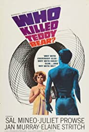 Who Killed Teddy Bear (1965)