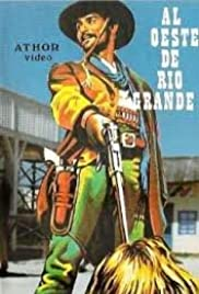 Watch Full Movie :Al oeste de Río Grande (1983)