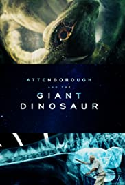 Attenborough and the Giant Dinosaur (2016)