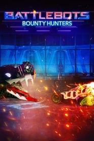 Watch Full Movie :BattleBots: Bounty Hunters (2021 )
