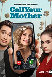 Call Your Mother (2021 )