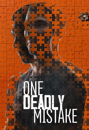 One Deadly Mistake (2021 )