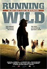 Running Wild: The Life of Dayton O. Hyde (2013)