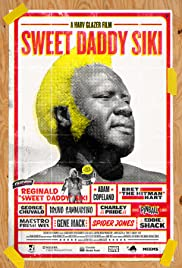 Sweet Daddy Siki (2017)