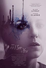 Watch Full Movie :All I See Is You (2016)
