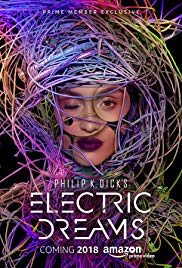 Philip K. Dicks Electric Dreams (2017)