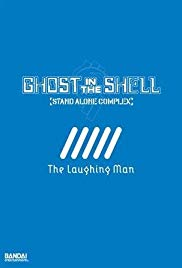 Ghost in the Shell: Stand Alone Complex  The Laughing Man (2005)