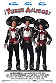 Â¡Three Amigos! (1986)