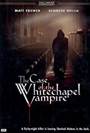 The Case of the Whitechapel Vampire (2002)